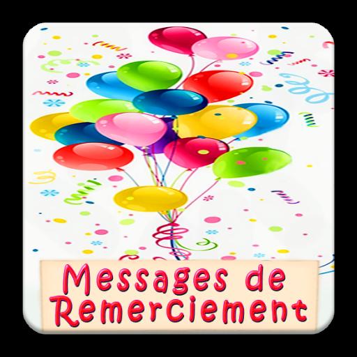 Messages De Remerciements Pour Toutes Occasions приложения