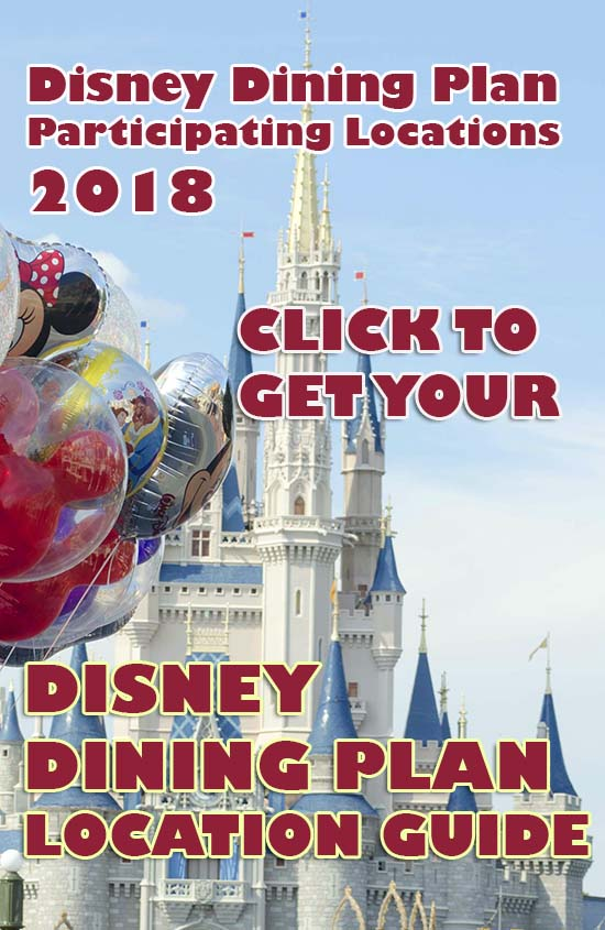 Click to get your 2018 Disney Dining Plan Locations Guide