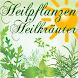 Heilpflanzen / Heilkräuter