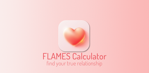 FLAMES Calculator – Apps bei Google Play