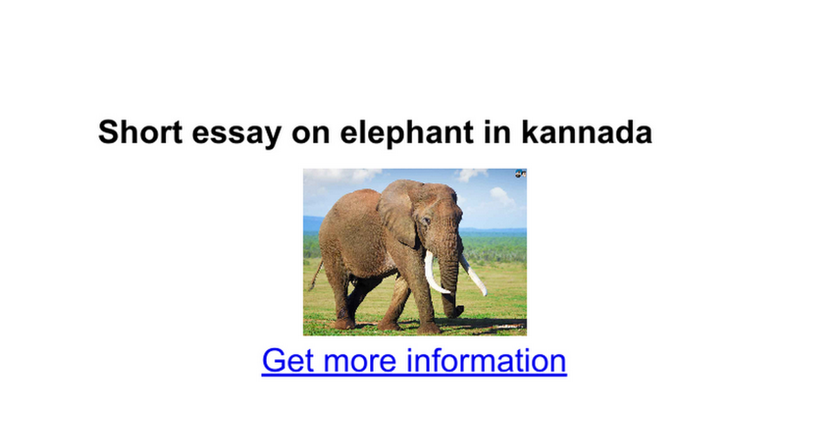 short essay on elephant in kannada google docs