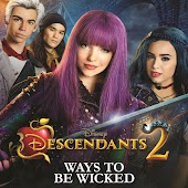 """Ways to Be Wicked (From """"Descendants 2"""")"""
