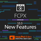 New Features For FCP X 10.3