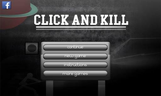 Click and Kill