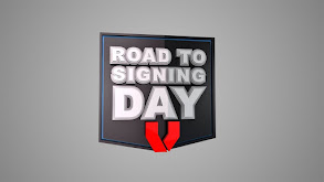 The Road to Signing Day thumbnail