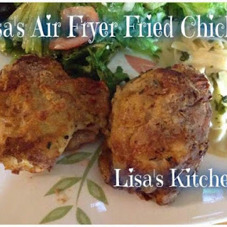 Lisa's Air Fryer Fried Chicken.