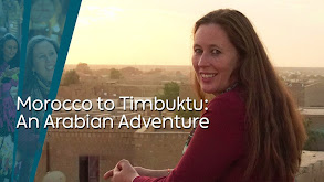 Morocco to Timbuktu: An Arabian Adventure thumbnail
