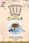 """""""Pemrograman Java dengan Spring 4 - Feri Djuandi"""""""
