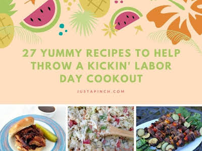 27 Yummy Recipes to Help Throw a Kickin' Labor Day Cookout