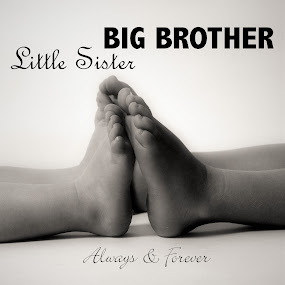 Siblings forever 3 by Vix Paine - Typography Captioned Photos ( child, sister, quotes, family, sibling, children, feet, baby, brother, toddler,  )