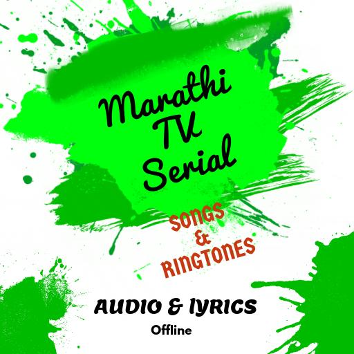 Marathi Serial Songs & Ringtones - Apps on Google Play
