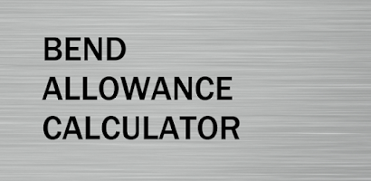 Bend Allowance Calculator - Paid Android app | AppBrain