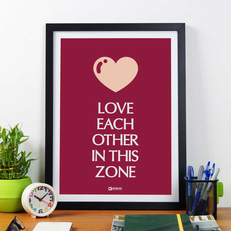 Love Each Other In This Zone | Framed Poster by Artwave Asia