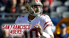 San Francisco 49ers: First Steps thumbnail