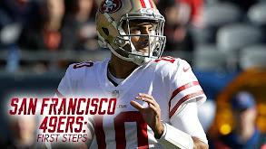 San Francisco 49ers: First Steps thumbnail