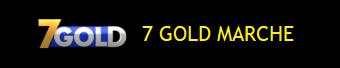 MUX 7 GOLD MARCHE
