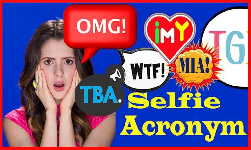 Selfie Talking Acronym