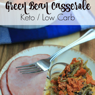 Green Bean Casserole {Keto / Low Carb}.