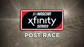 NASCAR Xfinity Series Post Race thumbnail