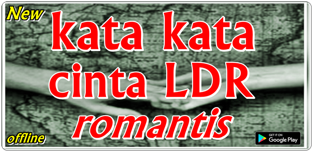 Download Kata Kata Cinta Ldr Romantis Apk Latest Version