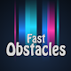 Download Fast Obstacles For PC Windows and Mac