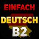 Einfach Deutsch Sprechen lernen B2 for PC-Windows 7,8,10 and Mac