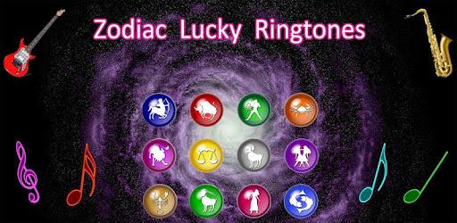 Zodiac Lucky Ringtones - Apps on Google Play