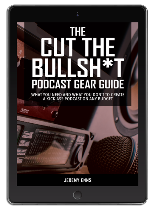 What you need and what you don't to create a kick-ass podcast on any budget