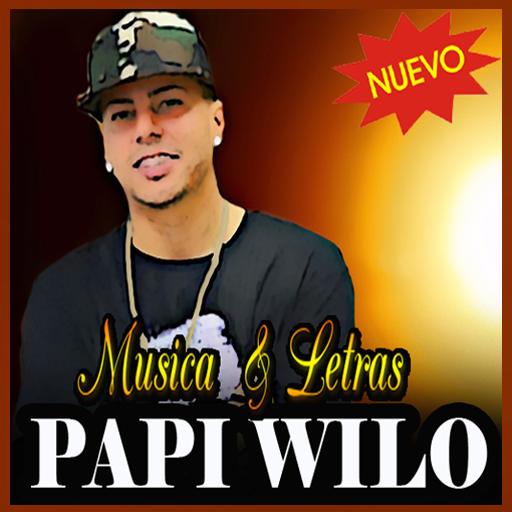Musica Papi Wilo Letras Nuevo