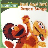 Sesame Street: Hot! Hot! Hot! Dance Songs