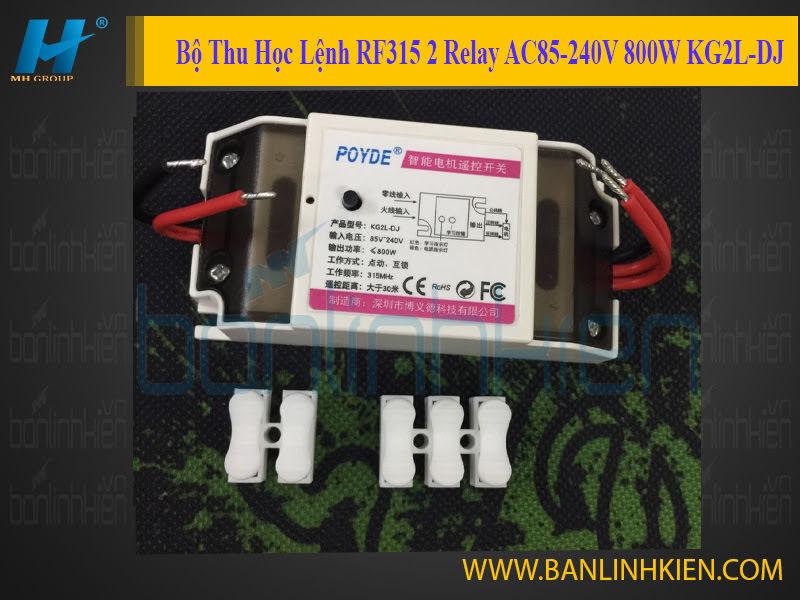 Bộ Thu Học Lệnh RF315 2 Relay AC85-240V 800W KG2L-DJ