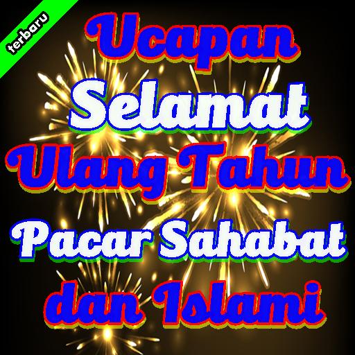 Ucapan Selamat Ulang Tahun Pacar Sahabat Dan Islam Google Play Review Aso Revenue Downloads Appfollow