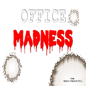 Office Madness
