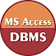 Learn MS Access DBMS Download for PC Windows 10/8/7