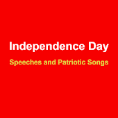 Independence Day Speeches and Songs