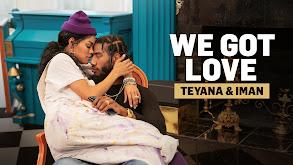 We Got Love Teyana & Iman thumbnail