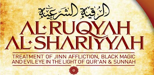 Ruqyah Al Shariah Black Magic Cure & Jinn Catching - Google Play