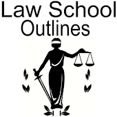 Law School Outlines