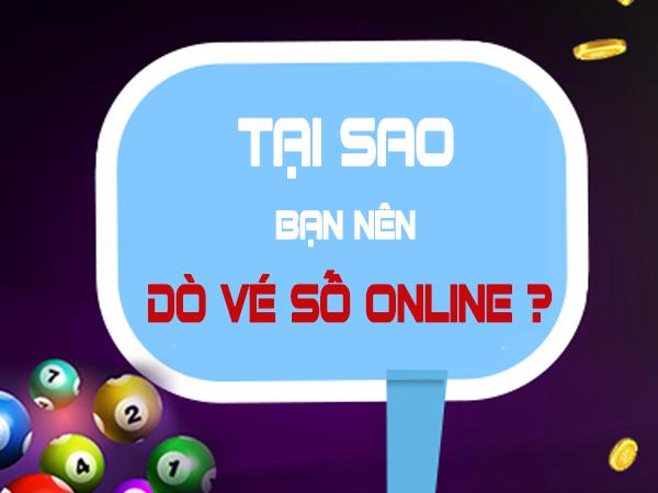Tại sao nên dò vé số Online