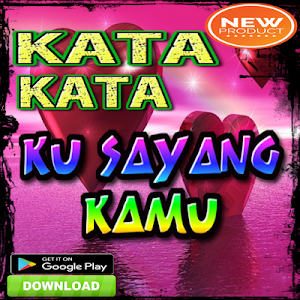 Download Kata Kata Ku Sayang Kamu Apk Latest Version 202