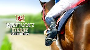 Kentucky Derby Profile Show thumbnail