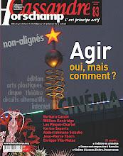 Photo: © Olivier Perrot Cassandre 83 www.horschamp.org