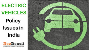 Electric vehicles- Policy issues in India