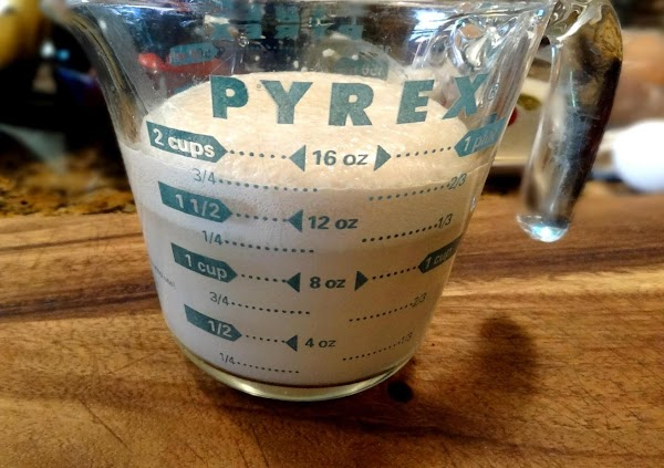 YEAST MIXTURE:   Measure 1 1/3 warm water in a 2 cup pyrex...