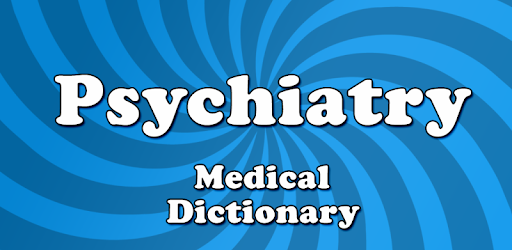 Medical Psychiatric Dictionary - Apps on Google Play