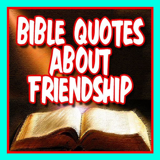 Bible Quotes About Friendship Aplikacije V Googlu Play