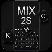 Stylish Black Keyboard For Xiaomi MIX 2S APK for Bluestacks