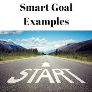 SMART GOAL EXAMPLES - GET WHAT YOU WANT FOR LIFE