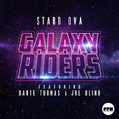 Galaxy Riders (Radio Edit) (feat. Dante Thomas & Joe Blind)