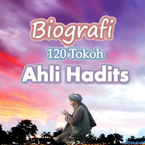 Biografi 120 Tokoh Ahli Hadis 1.0